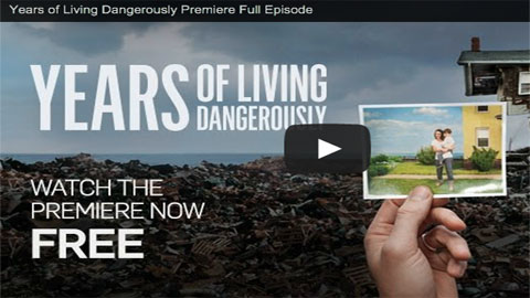 Years of Living Dangerously : Quand Hollywood s'empare du climat